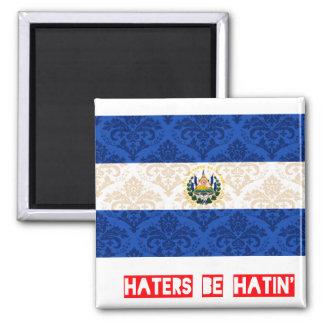 Haters be hatin El Salvador Magnet