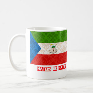 Haters be hatin Equatorial Guinea Coffee Mug
