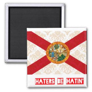 Haters be hatin Florida Fridge Magnet