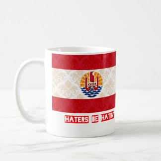Haters be hatin French Polynesia Coffee Mug