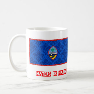 Haters be hatin Guam Coffee Mug