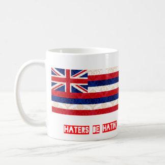 Haters be hatin Hawaii Coffee Mug