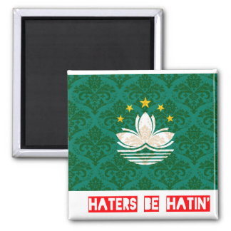 Haters be hatin Macau Magnet