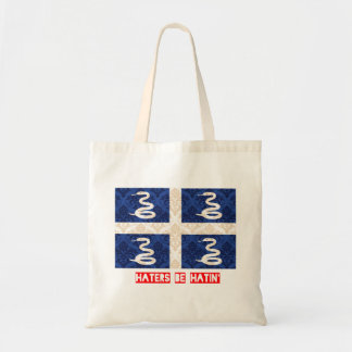 Haters be hatin Martinique Tote Bag