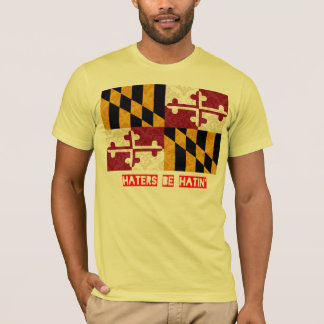Haters be hatin Maryland T-Shirt