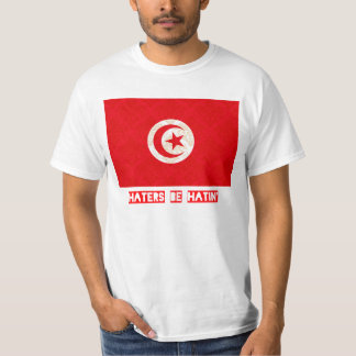 Haters be hatin Tunisia T-Shirt