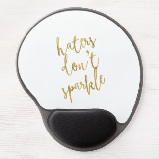 Haters Don't Sparkle Quote Faux Gold Foil Glitter Gel Mouse Pad