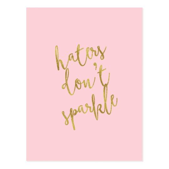 Haters Don\'t Sparkle Quote Faux Gold Foil Glitter Postcard