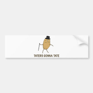Haters Gonna Hate and Taters Gonna Tate Car Bumper Sticker