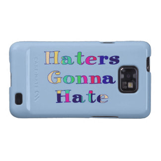 Haters Gonna Hate Galaxy S2 Cases
