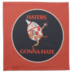 Haters gonna HATE Cloth Napkin