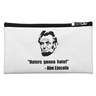 Haters Gonna Hate Lincoln Cosmetic Bag