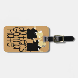 Haters Gonna Hate Luggage Tag