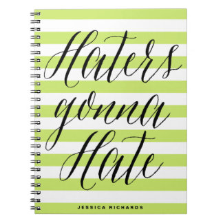 Haters Gonna Hate | Modern Calligraphy Notebook