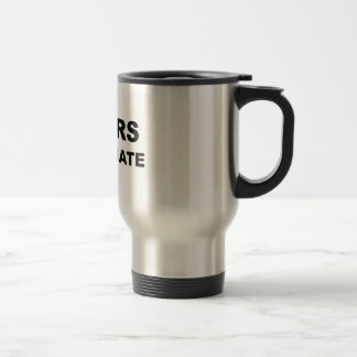 Haters Gonna Hate 15 Oz Stainless Steel Travel Mug