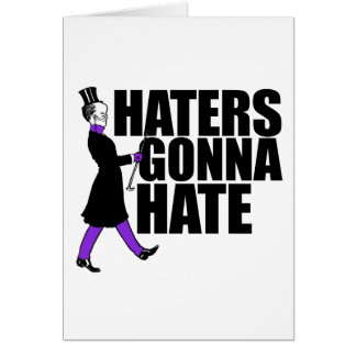 Haters Gonna Hate my purple pants Card