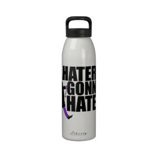 Haters Gonna Hate my purple pants Reusable Water Bottle