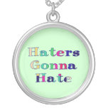 Haters Gonna Hate Personalized Necklace