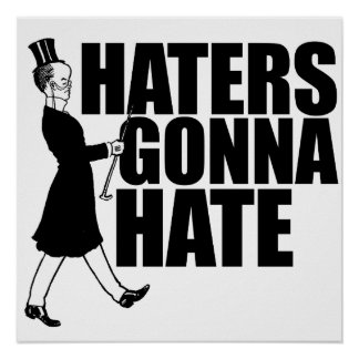 Haters gonna Hate Poster