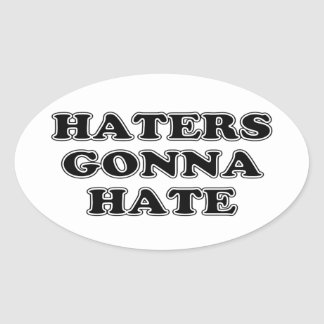 Haters Gonna Hate Stickers