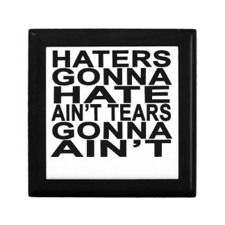 Haters gonna hate T-Shirts.png Gift Boxes