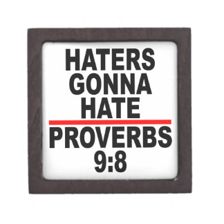 Haters Gonna Hate T-Shirts.png Premium Trinket Box