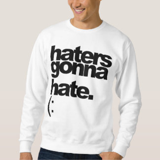 """""""haters gonna hate."""" Tee"""