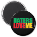 Haters Love Me 2 Inch Round Magnet