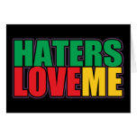 Haters Love Me Cards