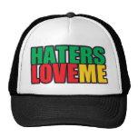 Haters Love Me Trucker Hat