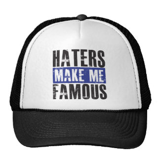 Haters Make Me Famous Trucker Hat