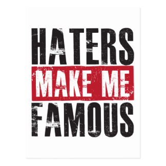 Haters Make Me Famous Postcard