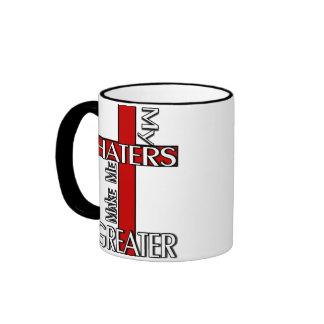 Haters Make Me Greater Ringer Coffee Mug