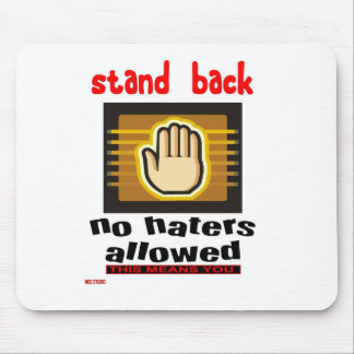 haters stand back mouse pad
