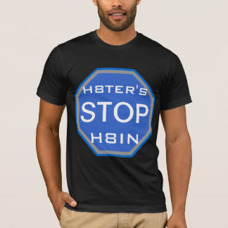 Hater's Stop Hating T-Shirt