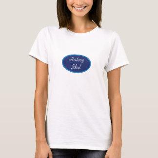 Haterz Idol T-Shirt