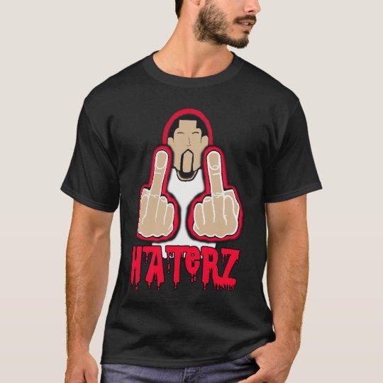 Haterz -- T-Shirt
