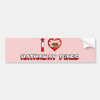Hathaway Pines, CA Bumper Sticker