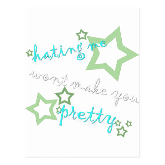 hating me wont make you pretty postcard