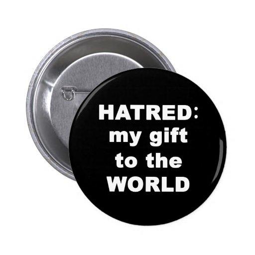 Hatred 2 Inch Round Button
