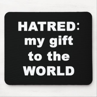 Hatred Mouse Pad