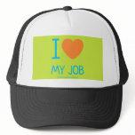i [Love heart]  my job i [Love heart]  my job Hats