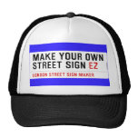 make your own street sign  Hats