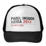 PADEL INDOOR LLEIDA  Hats