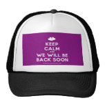 [Two hearts] keep calm and we will be back soon  Hats