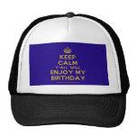 [Crown] keep calm y'all will enjoy my birthday  Hats