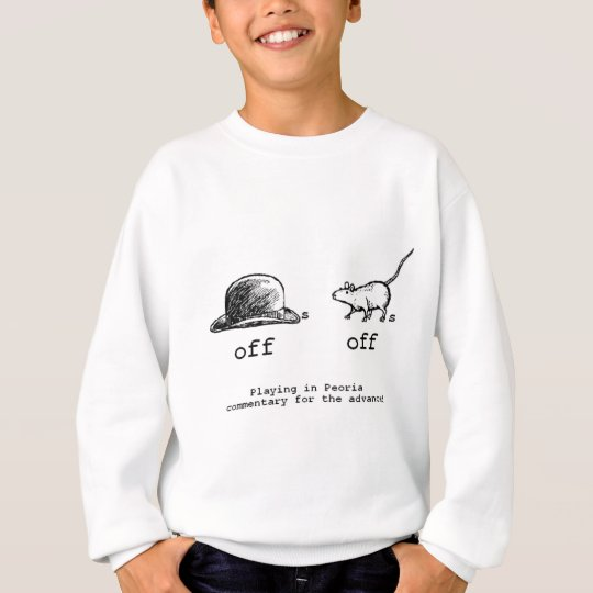 Hats Off!  Rats Off! Sweatshirt