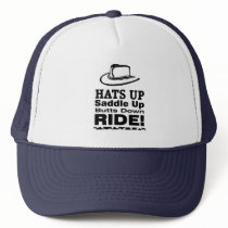 Hats Up Saddle Up Butts Down RIDE! 2