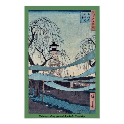 Hatsune riding grounds,by Ando,Hiroshige Poster