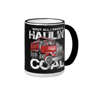 HAULIN' COAL RINGER COFFEE MUG